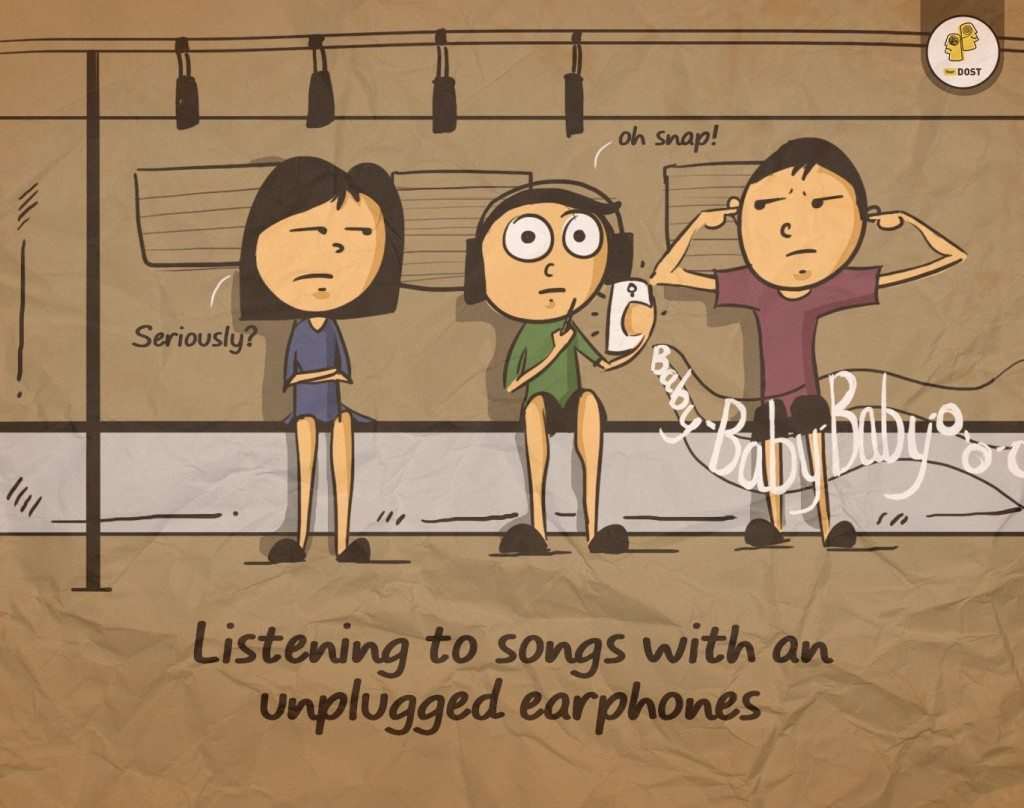 listening to songs with an upnplugged earphones