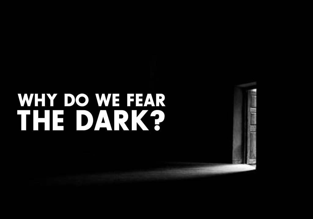 the fear of darkness Achluophobia is also known as myctophobia, scotophobia or nyctophobia which is an abnormal fear of darkness this type of phobia is often seen in young people, making.