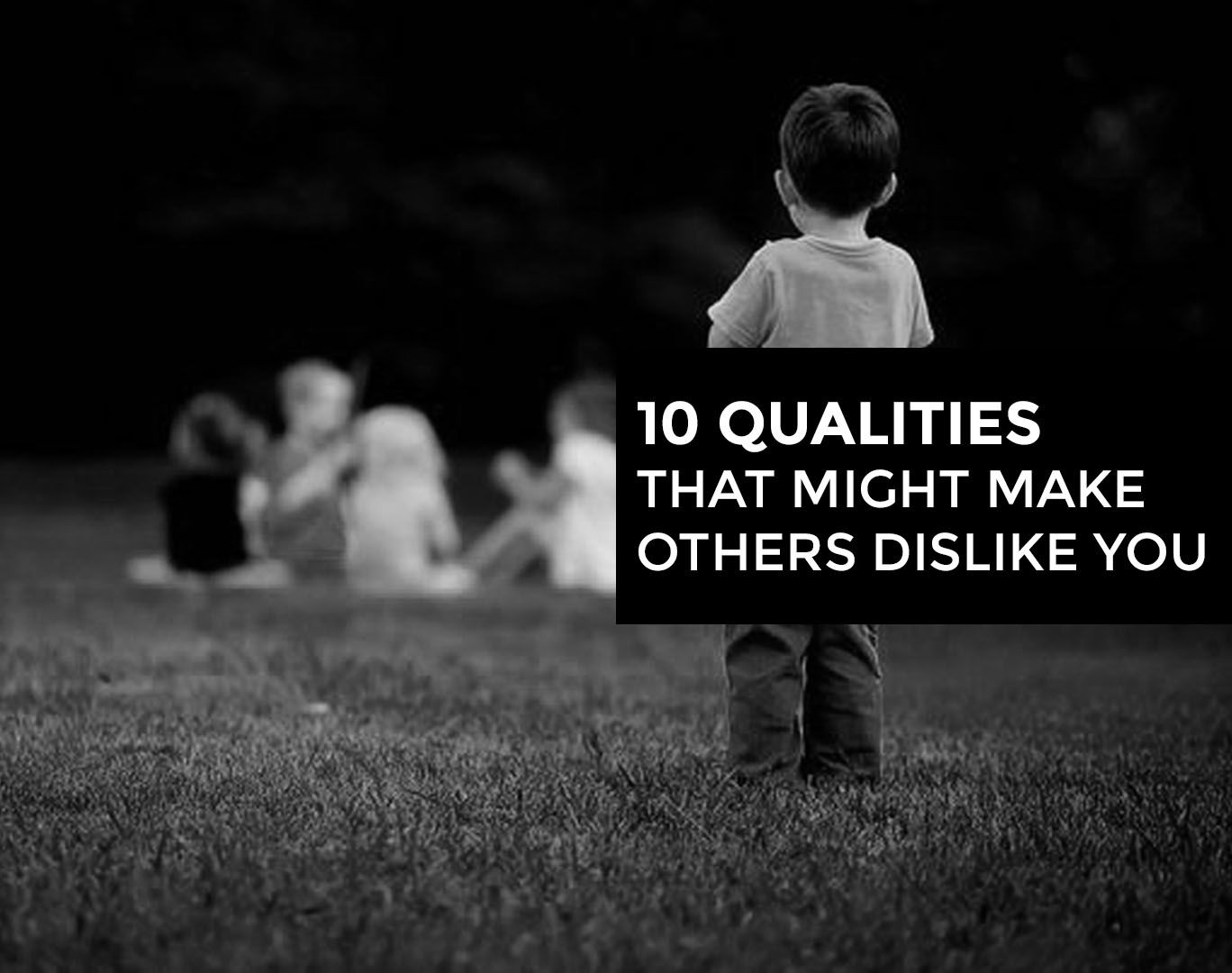 10-qualities-others-dislike