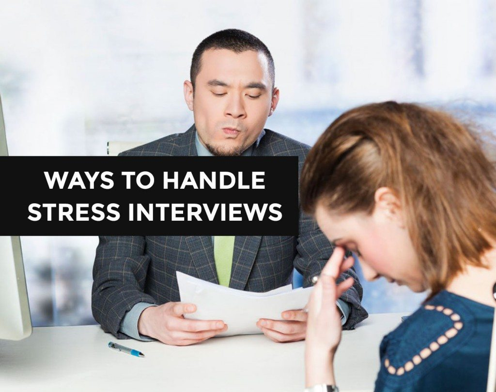 your complete guide to handle stress interviews