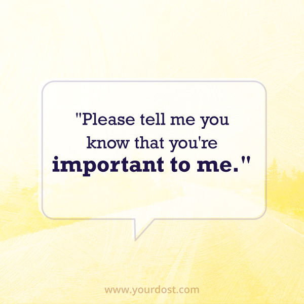 You're important to me