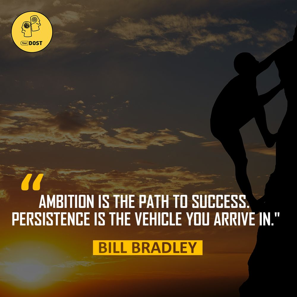 Persistence Motivational Quotes: Quotes: On Ambition And Persistence