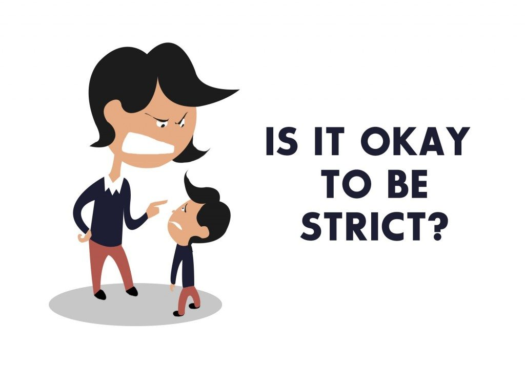 Is it okay to be a strict parent?
